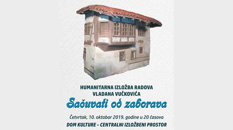 """Humanitarna izložba """"Sačuvati od zaborava"""""""
