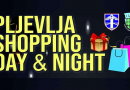 Shopping day and night u Pljevljima (četvrtak, 2. jul)
