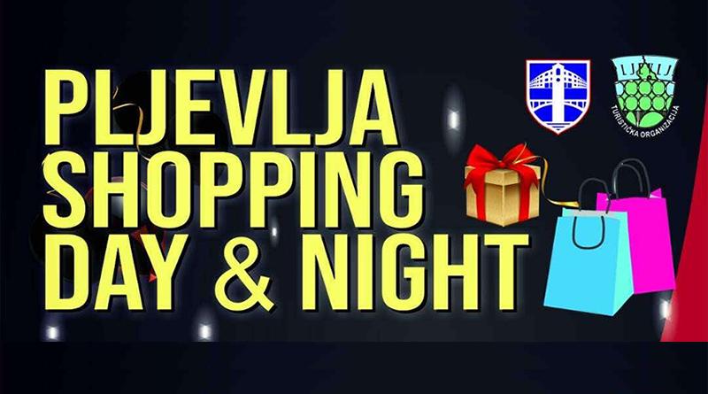 Shopping day and night u Pljevljima (četvrtak, 2. jul)
