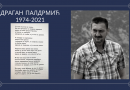 IN MEMORIAM: DRAGAN PALDRMIĆ (1974-2021)